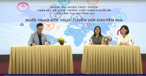 Buổi trao đổi trực tuyến Khóa tập huấn Cam kết về Thuế trong EVFTA và Tiếp cận thị trường EU